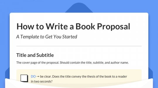 How to Write a Book Proposal: the Master Guide (with Template